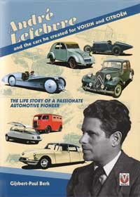 Andr� Lefebvre and the cars he created for VOISIN and CITRO�N